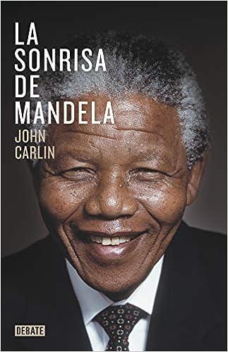 La sonrisa de Mandela (Biografías y Memorias): Amazon.es: Carlin ...