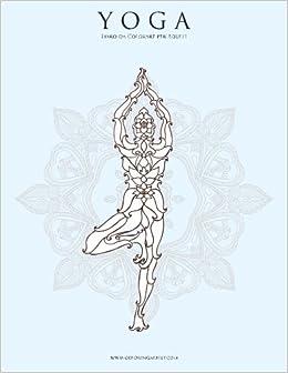 Yoga Libro da Colorare per Adulti 1: Volume 1