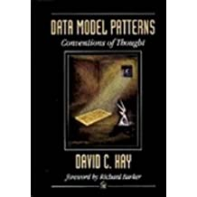 Data Model Patterns: Conventions of Thought