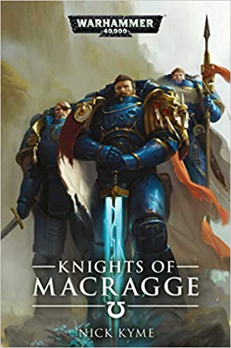 Knights of Macragge (Warhammer 40, 000): Nick Kyme