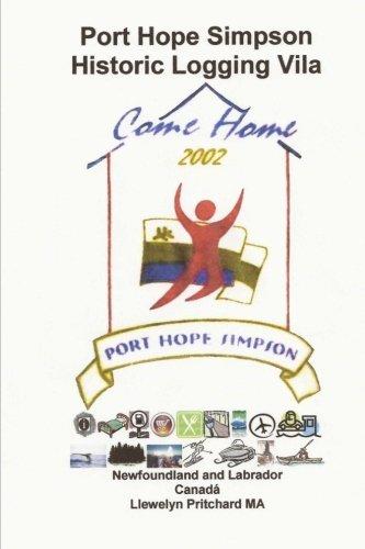 Read Online Port Hope Simpson Historic Logging Vila: Newfoundland and Labrador, Canada (Port Hope Simpson Misterios) (Volume 10) (Portuguese Edition) pdf