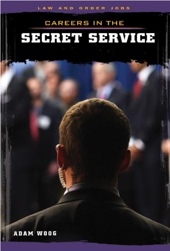 Download Careers in the Secret Service (Law and Order Jobs) ebook