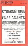 Europe [n° 433/434, mai/juin 1965] La Cybernétique et les enseignants - Chants du Sud-Vietnam en guerre - Cahier un de poésie par Abraham