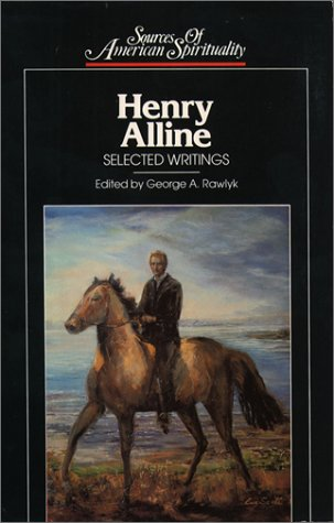 Henry Alline: Selected Writings (Sources of American Spirituality)