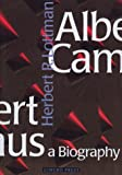 Albert Camus - A Biography, Herbert Lottman, 3927258067