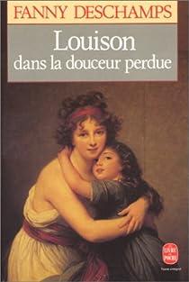 Louison dans la douceur perdue par Deschamps
