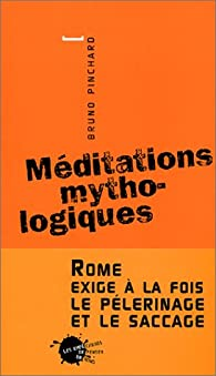 Méditations mythologiques par Bruno Pinchard