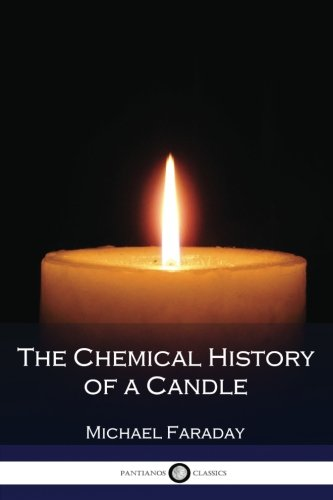 !B.E.S.T The Chemical History of a Candle (Illustrated) RAR