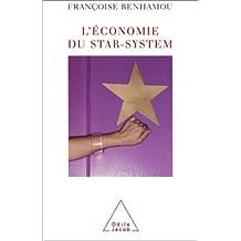 ÉCONOMIE DU STAR-SYSTEM (L')