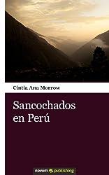 Sancochados en Perú (Spanish Edition)