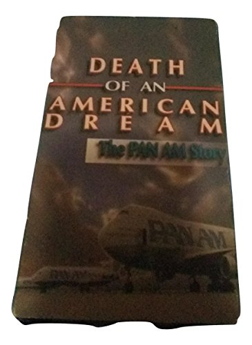 Death of an American Dream: The Pan Am (American) Airways Story ()