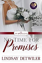 No Time for Promises (The No Brides Club Book 3)