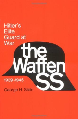 The Waffen SS: Hitler's Elite Guard at War, - Elite Ss