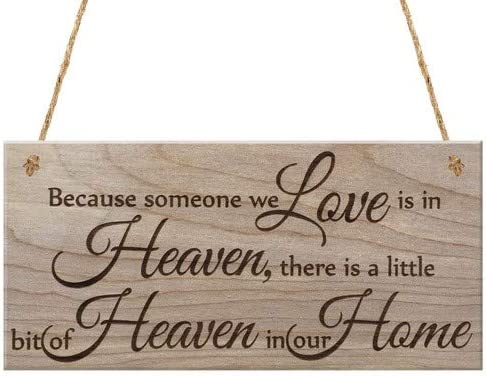 Red/Ocean Plaque en Bois /à Suspendre avec Inscription Because Someone we Love is in Heaven There is a Little bit of Heaven in Our Home Marron