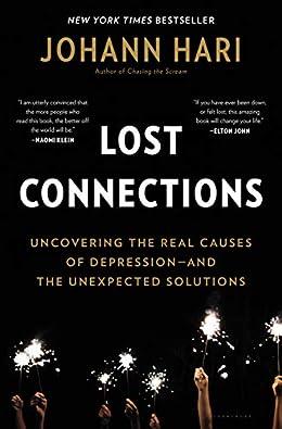 Lost Connections - Johann Hari