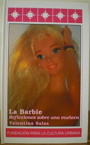 La Barbie. Reflexiones sobre una muñeca (94)