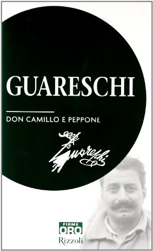 Don Camillo e Peppone Giovanni Guareschi