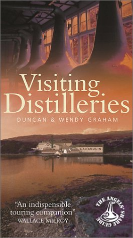 Visiting Distilleries  The Angel's Share Guide