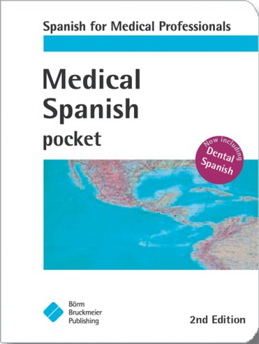 Medical Spanish: Spanish for Medical Professionals (Pocket (Borm Bruckmeier Publishing)) (Spanish Edition)