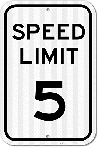 - Speed Limit 5 MPH Sign, 12x18 3M Reflective (EGP) Rust Free .63 Aluminum, Easy to Mount Weather Resistant Long Lasting Ink, Made in USA by SIGO Sign