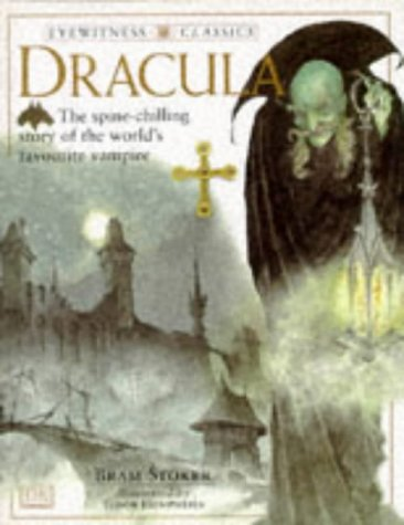 Dracula Eyewitness Classics Bram Stoker