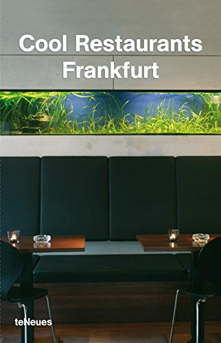 Cool Restaurants Frankfurt (Cool Restaurants)