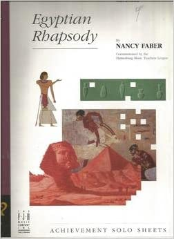 egyptian fantasy advanced by nancy faber advanced piano