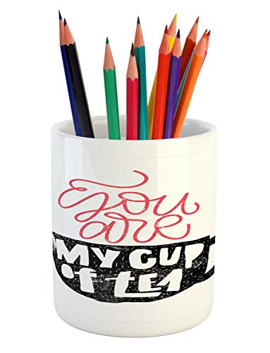 Lunarable Saying Pencil Pen Holder, Design of You are My Cup of Tea Lettering as Vapour Mug, Printed Ceramic Pencil Pen Holder for Desk Office Accessory, Dark Coral Charcoal Grey White