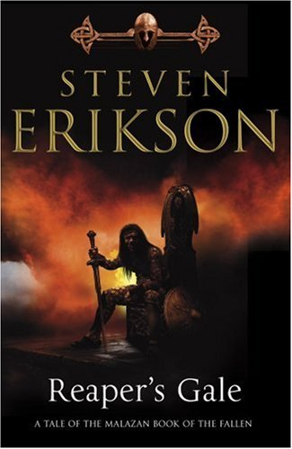 Reaper's Gale:  A tale of the Malazan Book of the Fallen