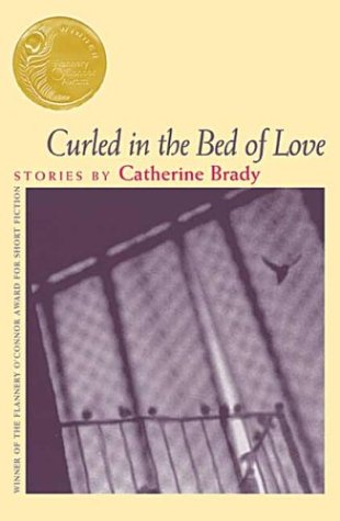 Curled in the Bed of Love: Stories