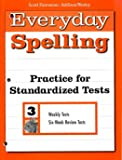 Practice for Standardized Tests, Scott Foresman, 0673289494