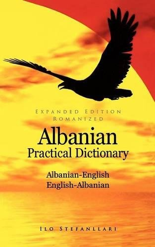 Albanian-English/English-Albanian Practical Dictionary (Hippocrene Practical Dictionary)