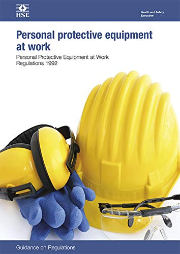 Personal protective equipment at work: Personal Protective Equipment at Work Regulations 1992, guidance on regulations (Legislation series)