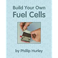 Build Your Own Fuel Cells