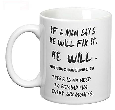buy man will fix it mug coffee mug quotes funny coffee mug