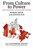 img - for From Culture to Power: The Sociology of English Canada (Milestones in Canadian Nonfiction) book / textbook / text book