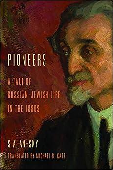 Libros En Para Descargar Pioneers: A Tale Of Russian-jewish Life In The 1880s Epub Torrent