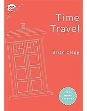 Time Travel: Ten Short Lessons