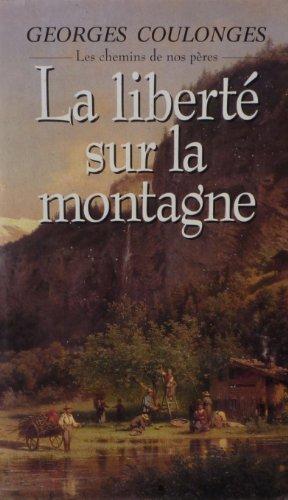 """<a href=""""/node/22899"""">La liberté sur la montagne</a>"""