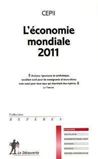 L'économie mondiale 2011 par  CEPII