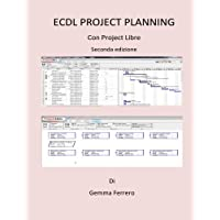Ecdl Project Planning: Con Project Libre