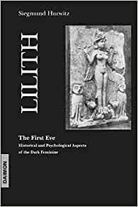 lilith the first eve by siegmund hurwitz pdf