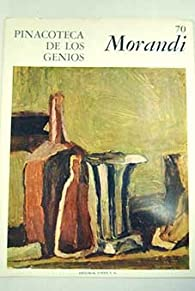 Télécharger Giorgio Morandi Pinacoteca de los genios 70 PDF eBook Alberto Martini