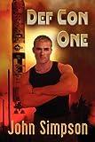 Def con One, John Simpson, 1935192590