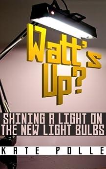 Watts Shining Light New Bulbs ebook