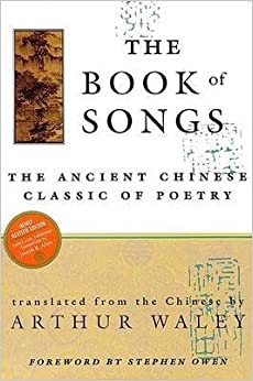 [The Book of Songs] (By: Arthur Waley) [published: September, 1996]