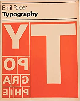 Typography A Manual Of Design Visual Communication Books English And German Edition Ruder Emil 9780803872233 Amazon Com Books