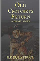 Old Crotchet's Return: A Ghost Story (West Country Tales) Paperback