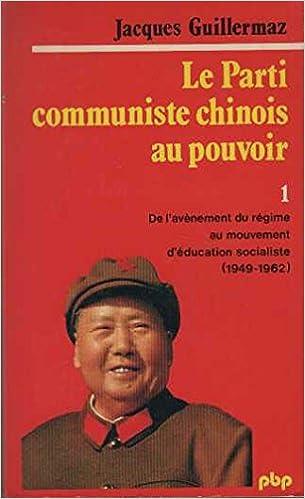 Livre Le Parti communiste chinois au pouvoir pdf, epub ebook