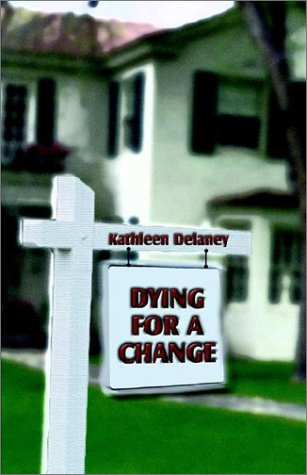 book cover of Dying for A Change